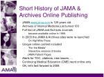 short history of jama archives online publishing