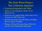 the state water project the california aqueduct
