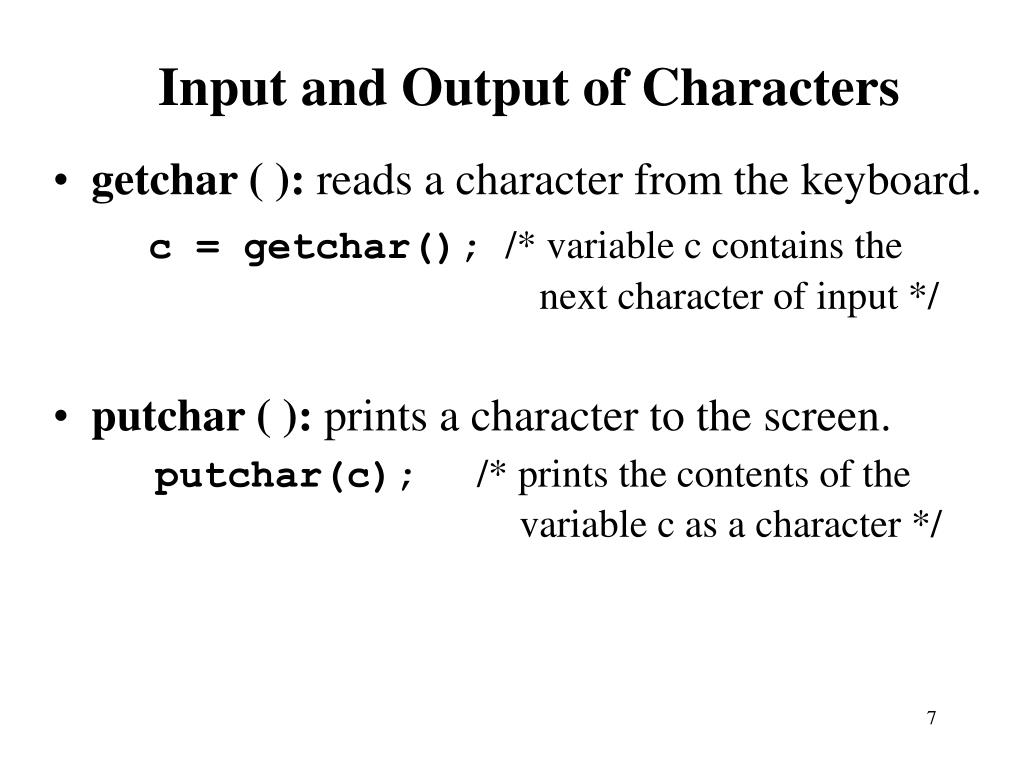 Input and Output of Characters