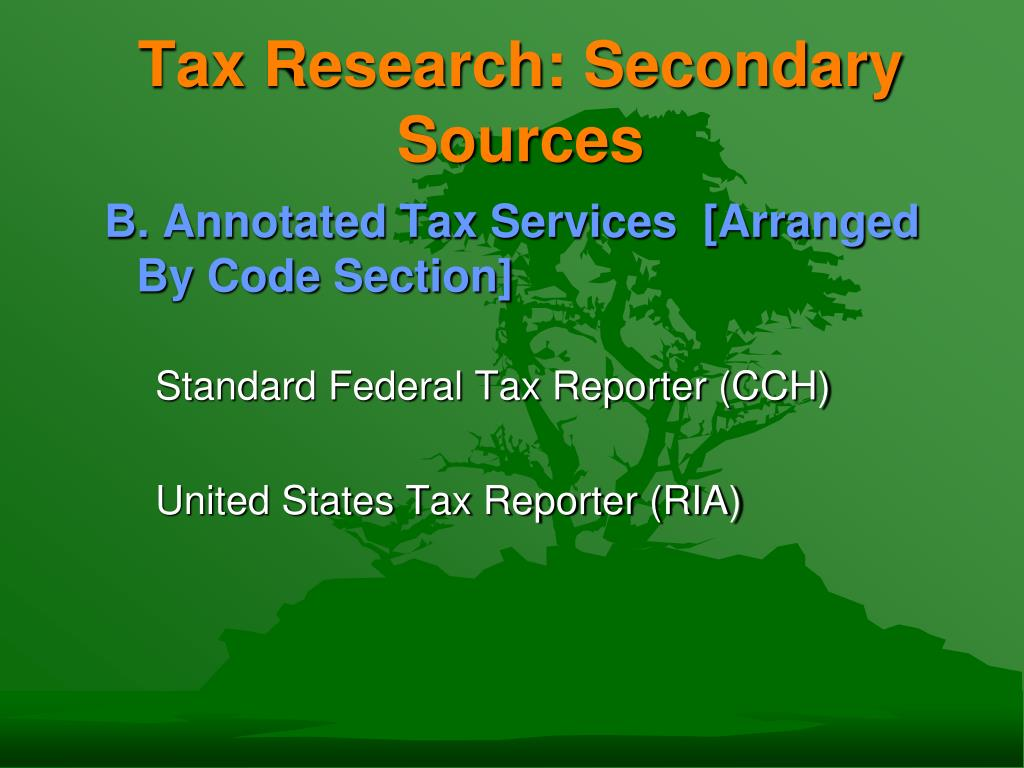 Tax Research: Secondary Sources