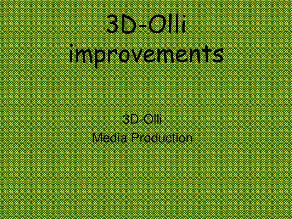 3d olli improvements l.