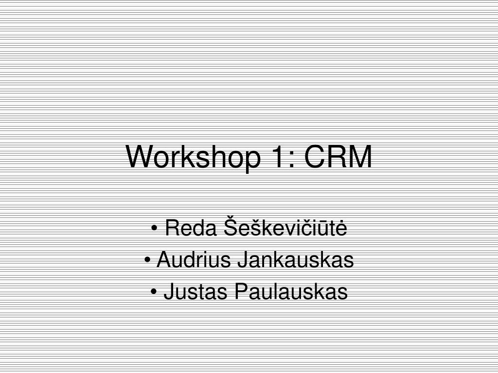 Workshop 1: CRM