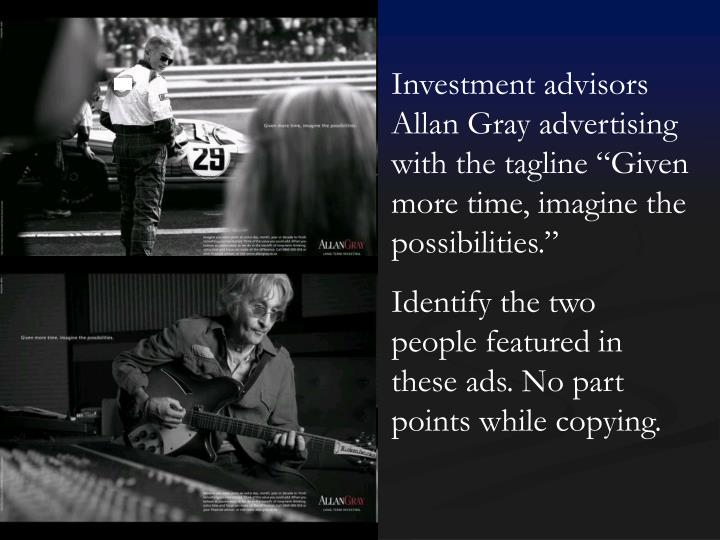 "Investment advisors Allan Gray advertising with the tagline ""Given more time, imagine the possibilities."""