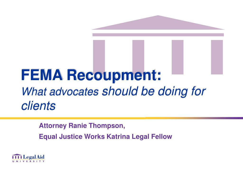 fema recoupment what advocates should be doing for clients l.