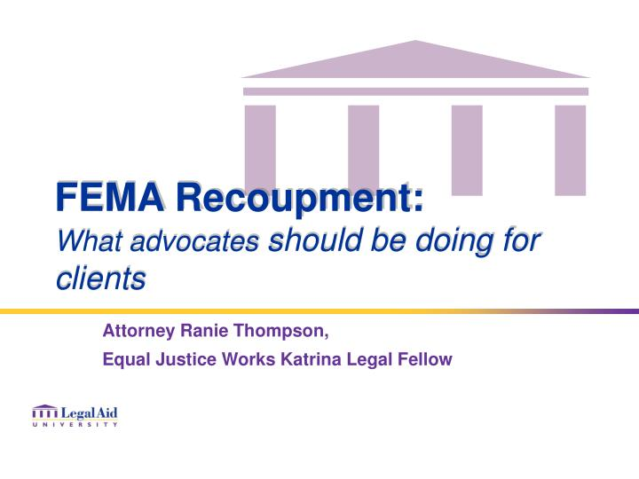 Fema recoupment what advocates should be doing for clients
