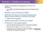 scenario 1 deadline has passed