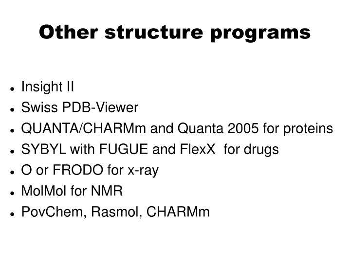 Other structure programs