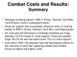 combat costs and results summary