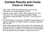 combat results and costs korea to vietnam