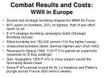 combat results and costs wwii in europe