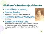 dickinson s relationship of passion