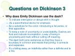 questions on dickinson 3