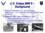 u s enters ww ii background