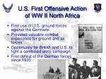 u s first offensive action of ww ii north africa