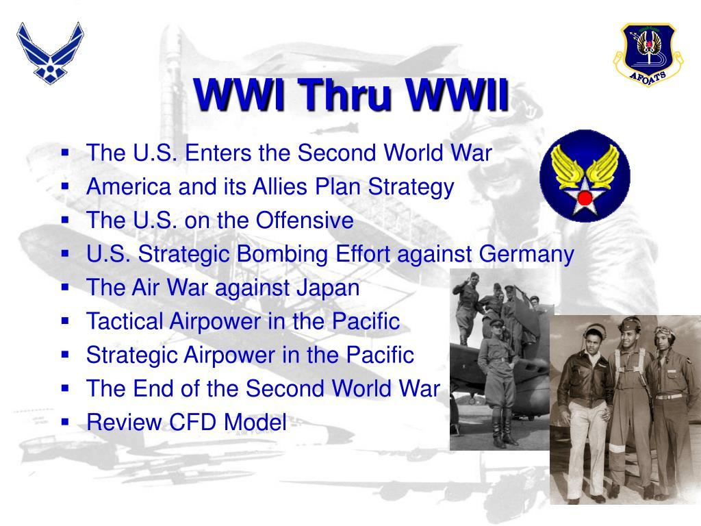 WWI Thru WWII