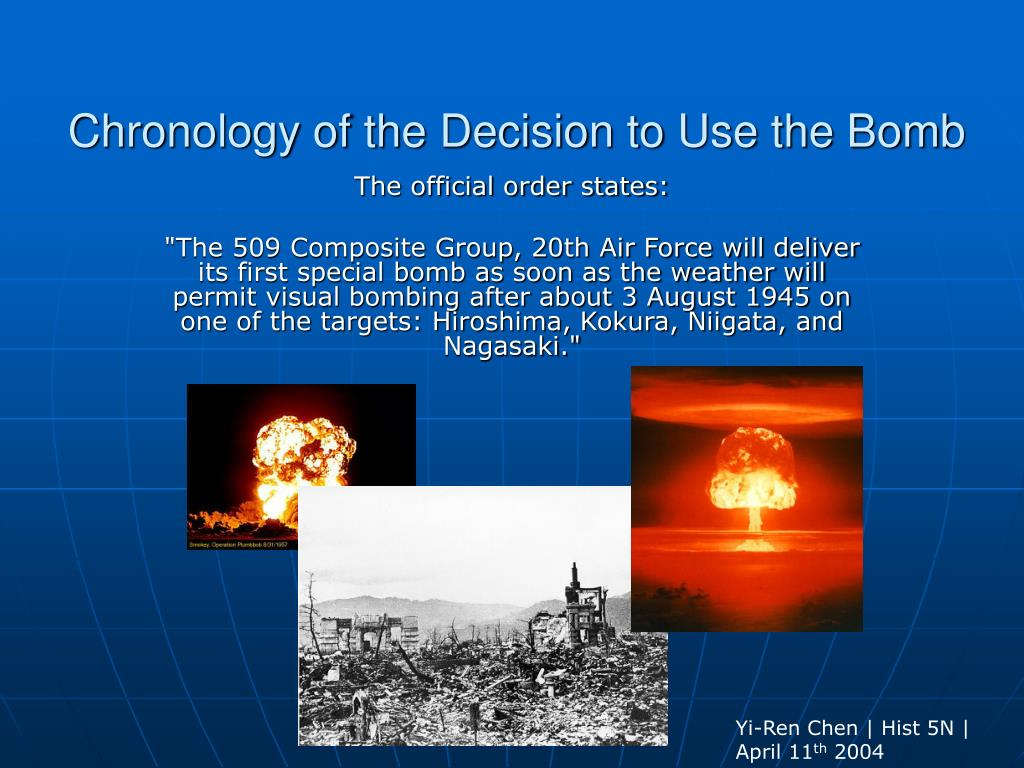 chronology of the decision to use the bomb l.