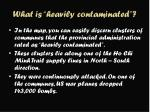 what is heavily contaminated