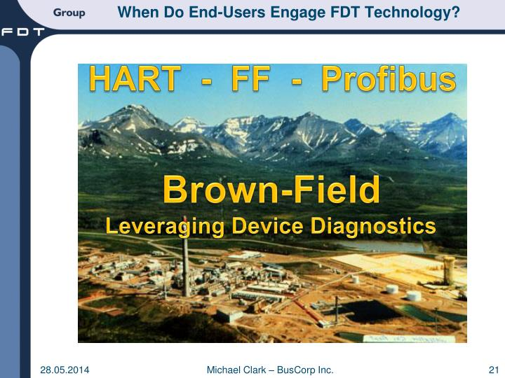 When Do End-Users Engage FDT Technology?