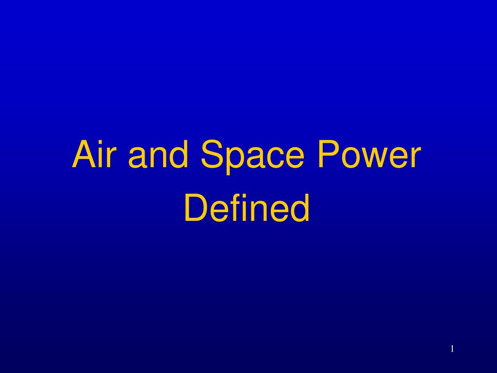 air and space power defined l.