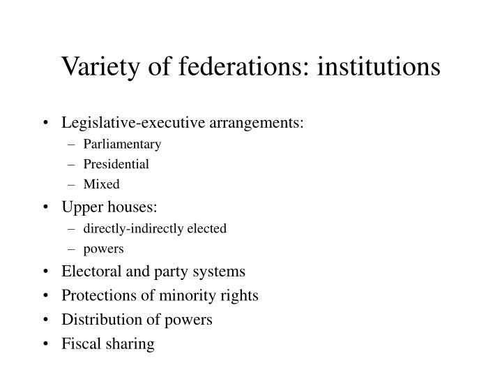 Variety of federations: institutions