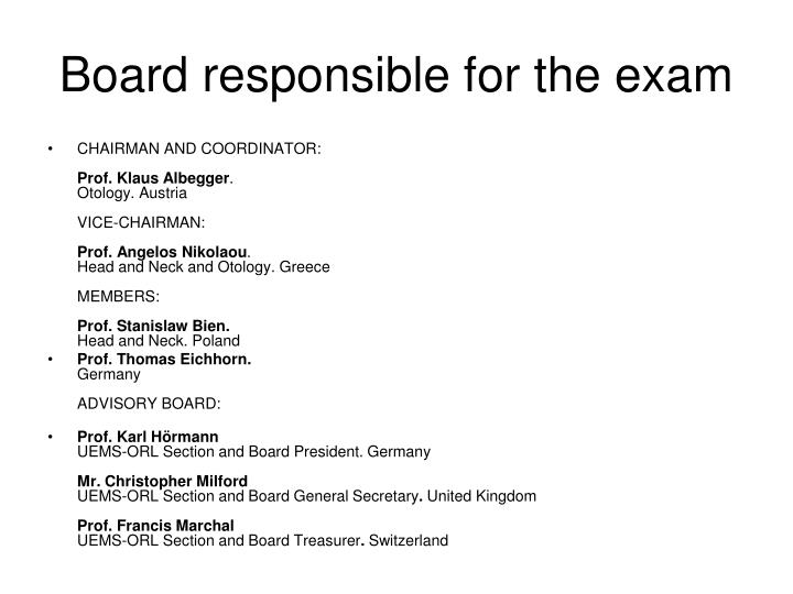 Board responsible for the exam