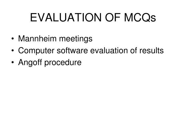 EVALUATION OF MCQs