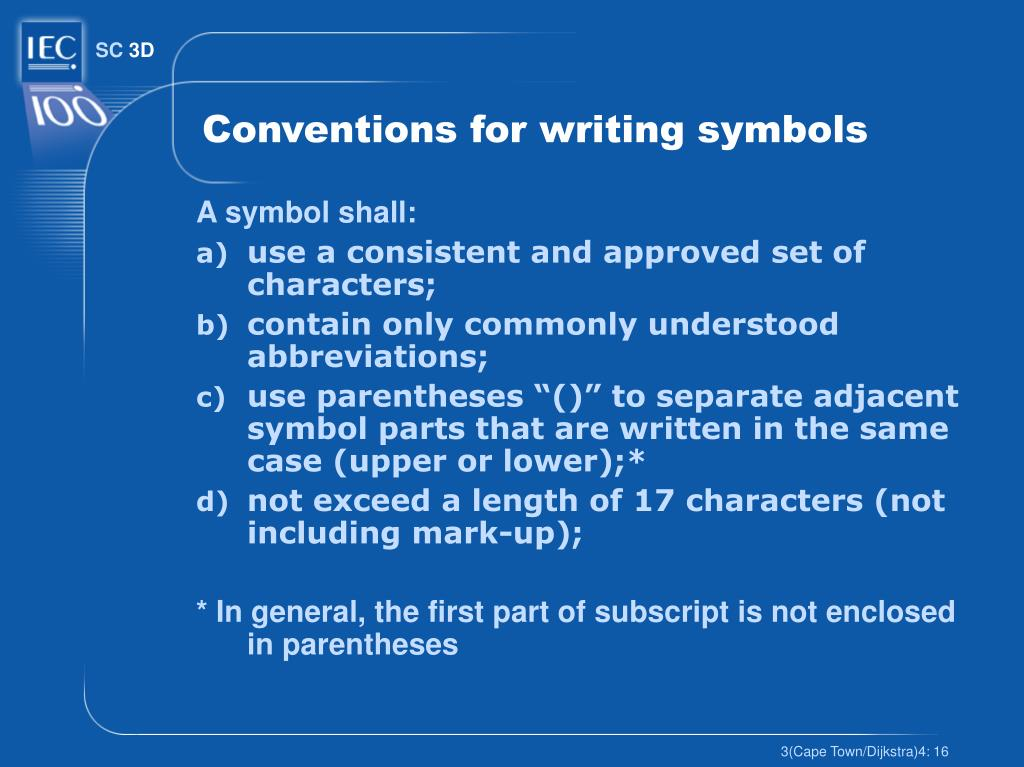 Conventions for writing symbols