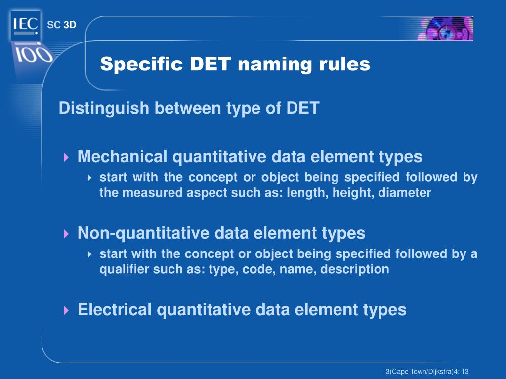 Specific DET naming rules