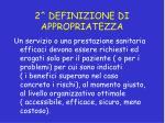 2 definizione di appropriatezza