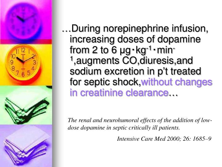 …During norepinephrine infusion, increasing doses of dopamine from 2 to 6 μg‧kg