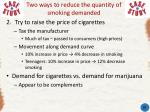 two ways to reduce the quantity of smoking demanded19
