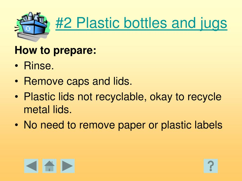 #2 Plastic bottles and jugs