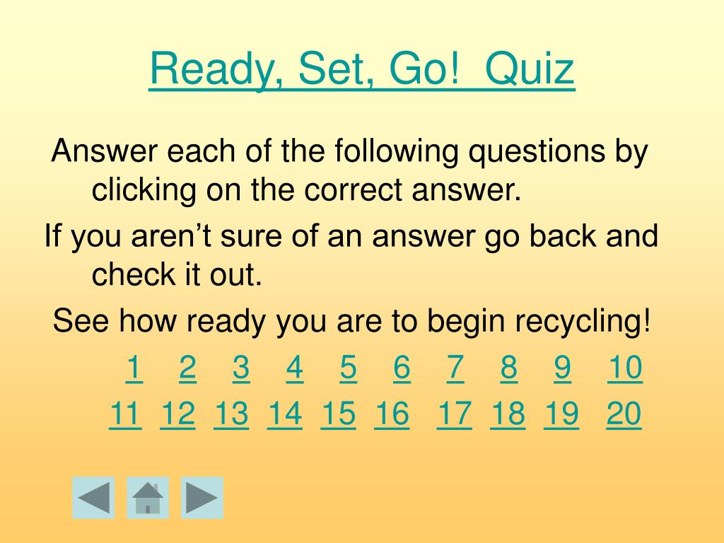 Ready, Set, Go!  Quiz