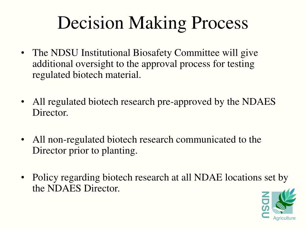 The NDSU Institutional Biosafety Committee will give additional oversight to the approval process for testing regulated biotech material.