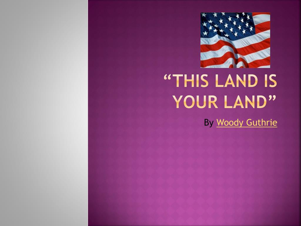 this land is your land l.