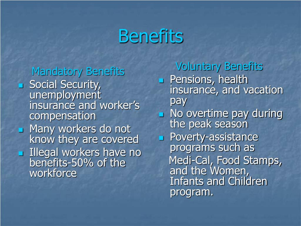 Mandatory Benefits