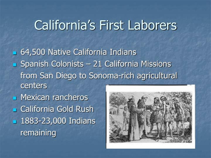 California s first laborers