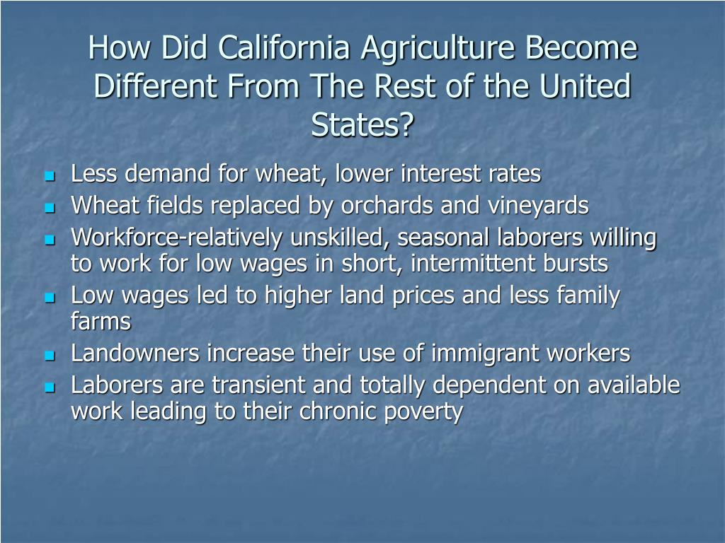 How Did California Agriculture Become Different From The Rest of the United States?