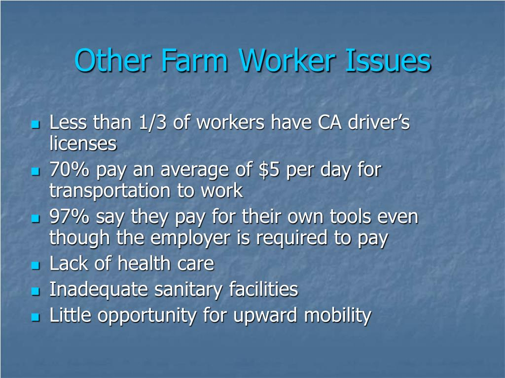 Other Farm Worker Issues