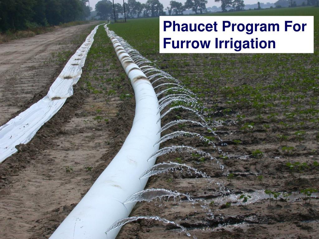 Phaucet Program For Furrow Irrigation