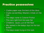 practice possessives