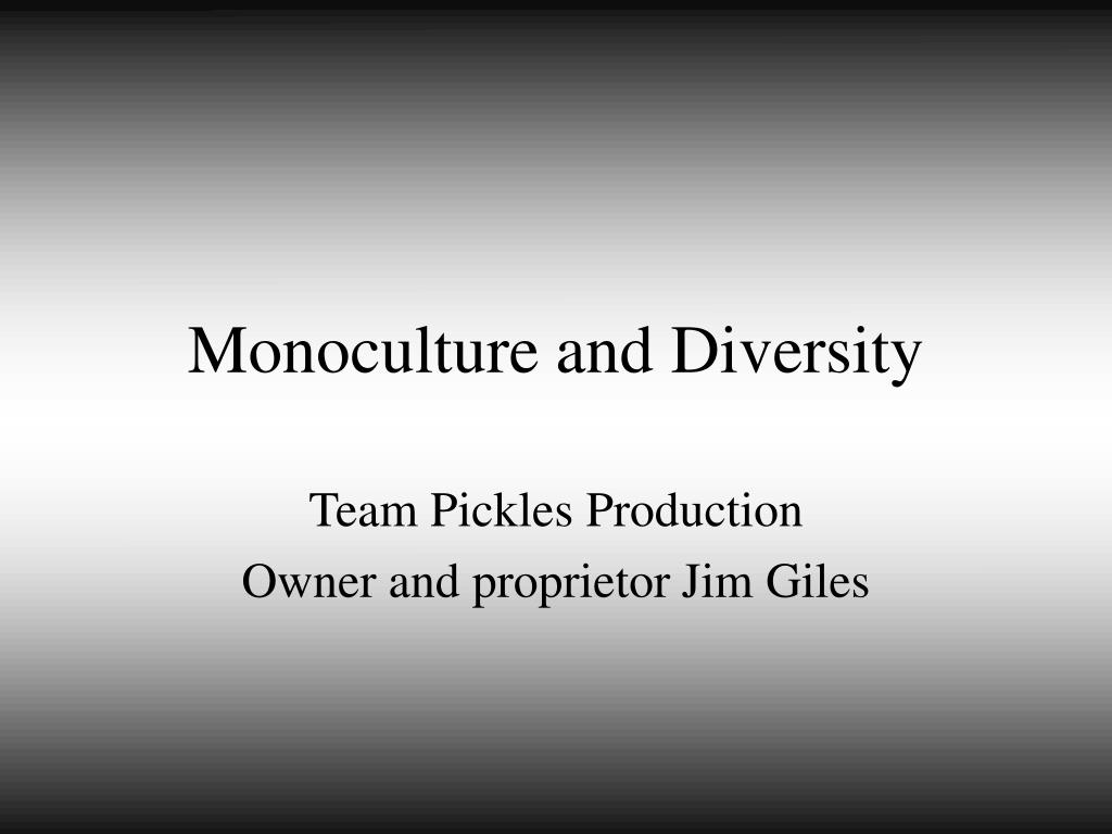 monoculture and diversity l.