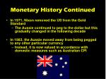 monetary history continued