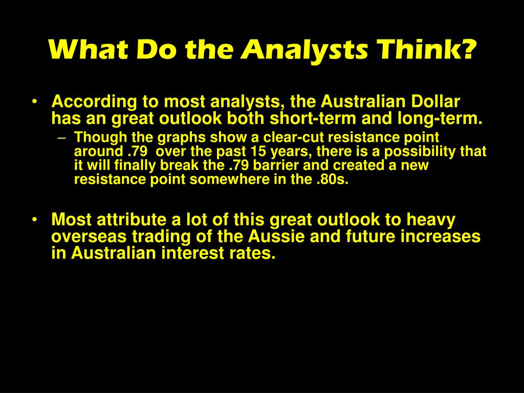What Do the Analysts Think?