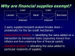 why are financial supplies exempt