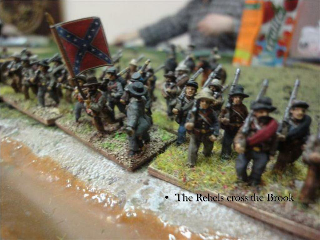 The Rebels cross the Brook