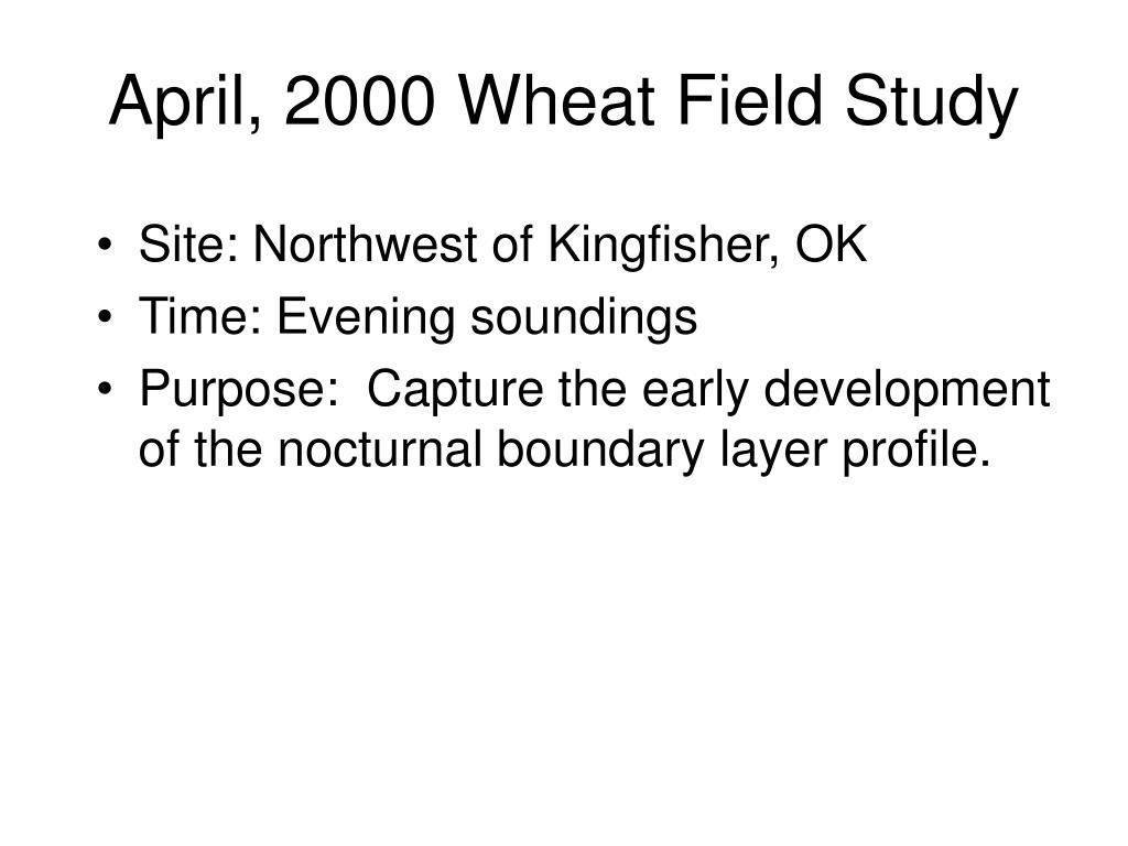 April, 2000 Wheat Field Study