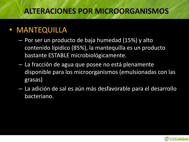 ALTERACIONES POR MICROORGANISMOS