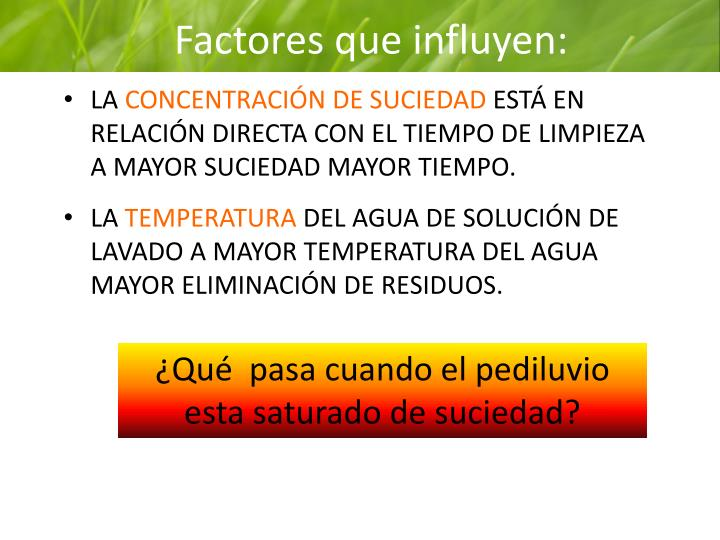Factores que influyen: