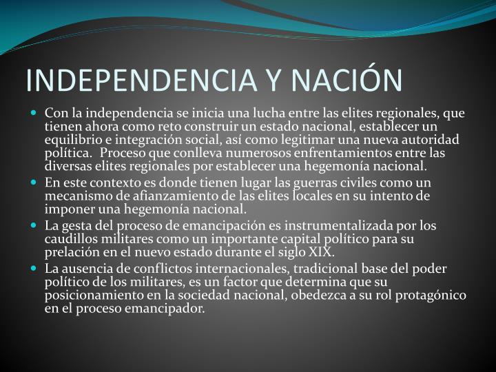 INDEPENDENCIA Y NACIÓN